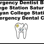 Bryan Tx Emergency Dentist