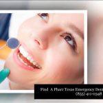 Emergency Dentist Pharr Tx